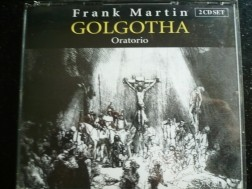 Frank Martin  Golgotha 2 disc set.