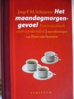 Het Maandagmorgengevoel/Een troostboek..