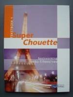 Super Chouette / 1 Vmbo-T/Havo/Vwo / Deel Tekstboek