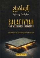 Salafiyyah haar werkelijkheid & kenmerken