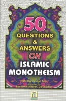 50 questions and answers on islamic monotheism