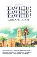 Tawhid! Tawhid! Tawhid! Monotheism