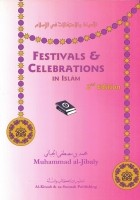 Festivals and Celebrations in Islam (2nd Edition)