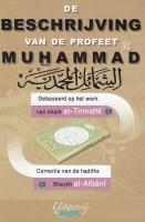 De beschrijving van de Profeet Mohammed (sallallahu aleyhi…