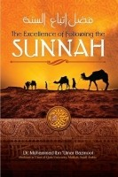 The Excellence of Folowing the Sunnah