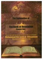 "The Explanation Of Sahih Al-Bukhari""The Book Of Revelation"""