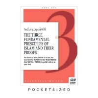 The Three fundamental principles of Islam And their proofs…