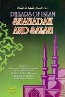 Pillars Of Islam Shahadah and Salah
