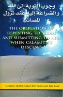 The Obligation of Repenting to Allah and Submitting to Him…