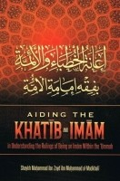 AIDING THE KHATIB AND IMAM IN UNDERSTANDING THE RULINGS OF…