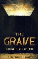 The Grave its Torment & its Pleasure