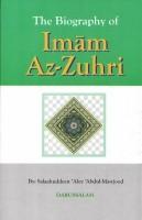 The Biography Of Imam Az Zuhri