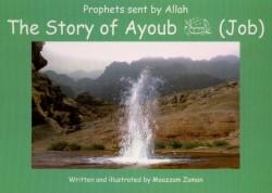The Story of Ayoub علیه السلام ( Job : 9 )