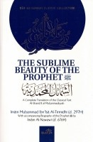 The Sublime Beauty Of The Prophet ﷺ