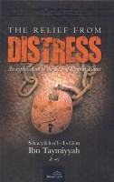 The Relief from Distress : An Explanation to the Du'a of Yu…