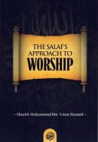 The salaf's approach to worship