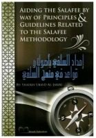 Aiding the Salafee by Way of Principles & Guidelines Relate…
