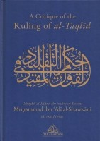 A Critique Of The Ruling Of al-Taqlid
