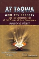 At Taqwa & Its Effects & the Characteristics of the Pious &…