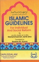 Islamic Guidelines For Individual and Social Reform