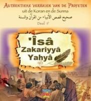 Isa, Zekeriya en Yahya  A.S. Authentieke Verhalen deel 9