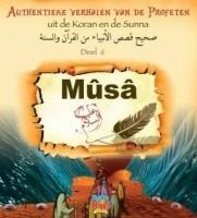 Musa A.S. Authentieke Verhalen deel 6