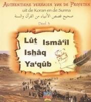 Lut, Ismail, Ishaq en Yaqub A.S. Authentieke verhalen deel…
