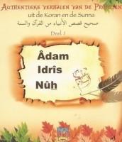Adam, Idris en Nuh A.S. Authentieke Verhalen deel 1