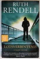 Lotsverbintenis - Ruth Rendell