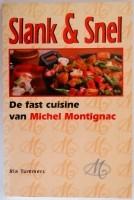 Slank & Snel - De Fast cuisine van Michel Montagnac - Ria T…