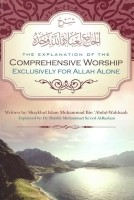The Explanation of the Comprehensive Worship Exclusively fo…