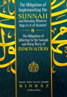 The obligation of Implementing the Sunnah & Adhering to the…