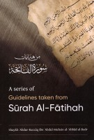 A Series of Guidelines taken from Surah al-Fatihah