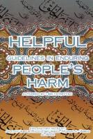 Helpful guidelines in enduring people's harm