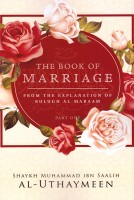 The book of marriage – part one – explanation of bulugh al-…