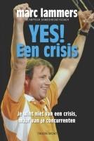 Yes! Een crisis - Marc Lammers