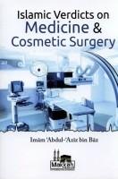 Islamic Verdicts On Medicine & Cosmetic Surgery