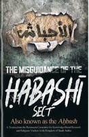 The Misguidance of the Habashi Sect Also Known as the Ahbas…