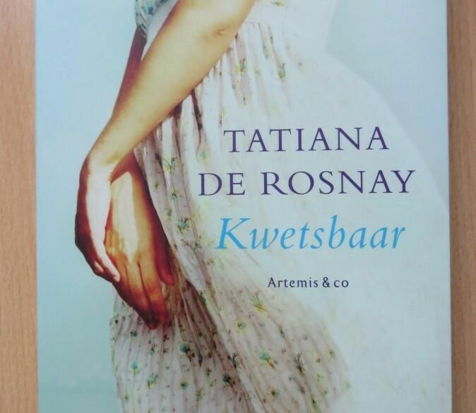 Boek: Tatiana de Rosnay - Kwetsbaar