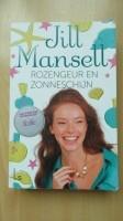 Boek: Jill Mansell – Rozengeur en zonneschijn