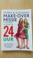 Boek Trinny en Susannah - Make-over missie 24 uur