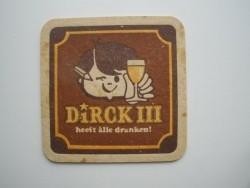 1 bierviltje Dirck III