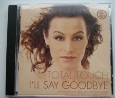 Total Touch - I'll say goodbye single