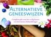 Alternatieve geneeswijzen - Reader's Digest nieuwstaat