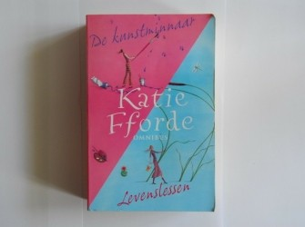 Katie Fforde - De kunstminnaar & Levenslessen