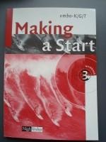 Making a start 3. werkboek.  vmbo-K/G/T - H. Mol A120